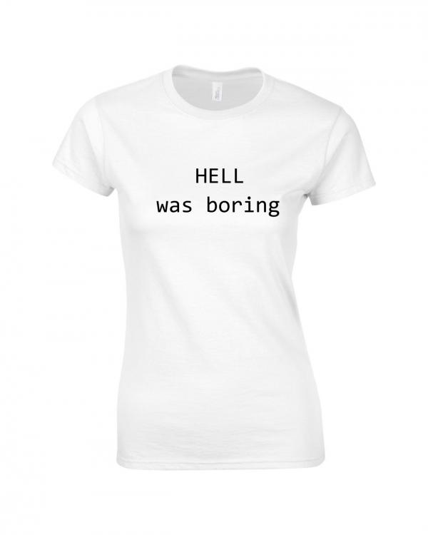 Tricou bumbac dama unisex alb negru imprimat serigrafie Hell | Toroadv.ro