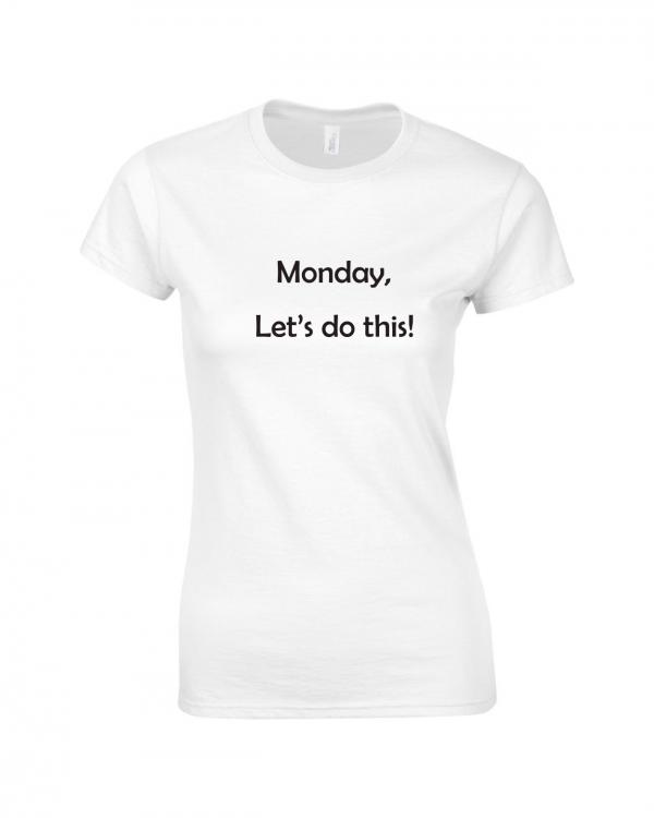 Tricou bumbac dama unisex alb negru imprimat serigrafie Monday   Toroadv.ro